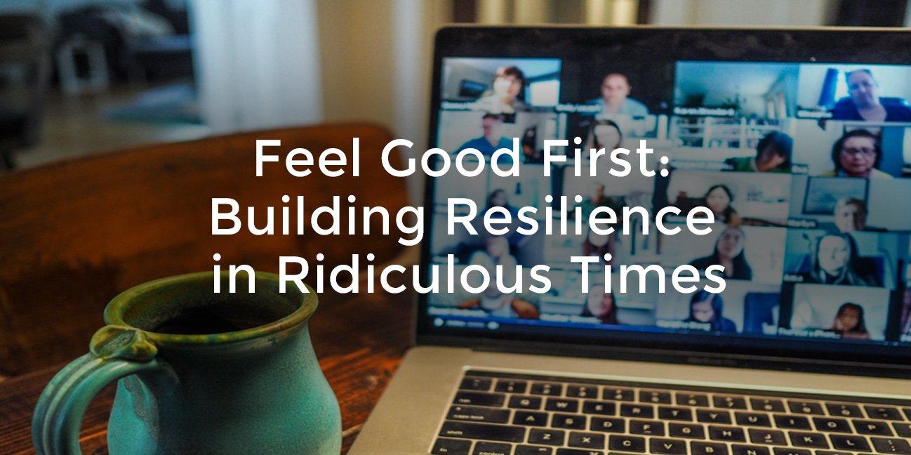 Virtual Keynote: Feel Good First